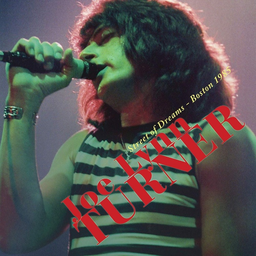 Joe Lynn Turner - Street Of Dreams - Boston 1985