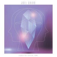 Joel Grind - Echoes In A Crystal Tomb