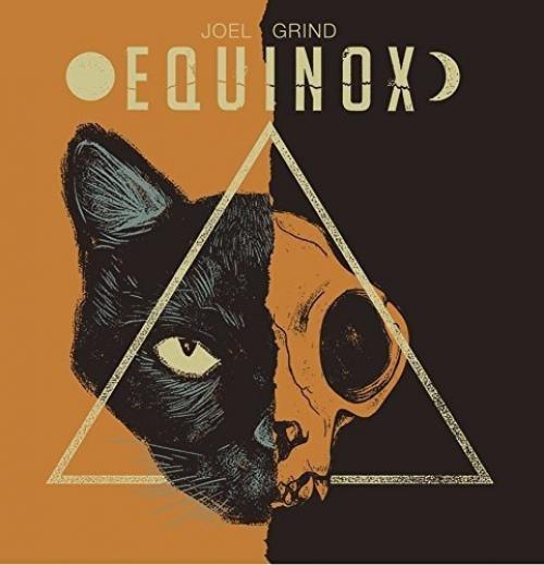 Joel Grind -Equinox