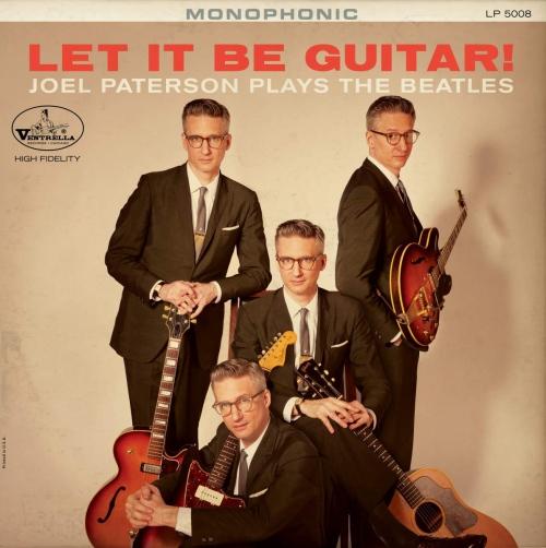 Joel Paterson -Let It Be Guitar! Joel Paterson Plays The Beatles