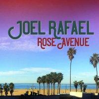 Joel Rafael -Rose Avenue