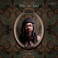 Joel Ross -Who Are You?