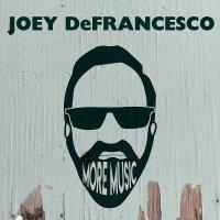 Joey Defrancesco - More Music