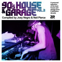 Joey Negro & Neil Pierce - 90'S House & Garage Vol. 2