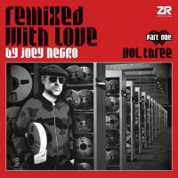 Joey Negro - Remixed With Love By Joey Negro, Vol. 3, Part 1