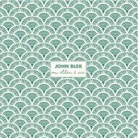 John Blek - On Ether & Air