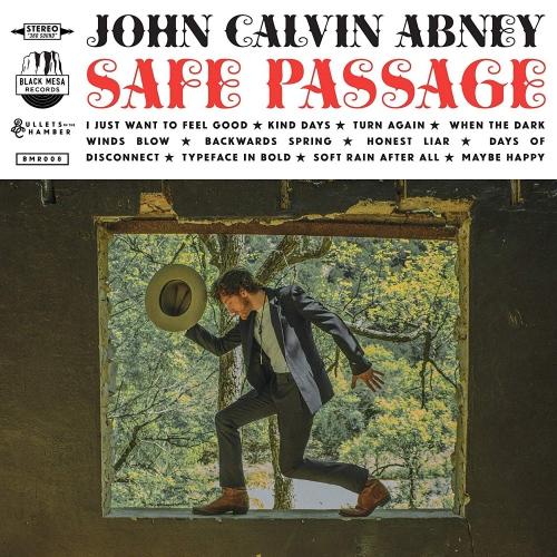John Calvin Abney - Safe Passage