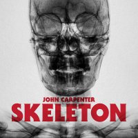 John Carpenter -Skeleton / Unclean Spirit
