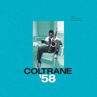 John Coltrane - Coltrane '58: Prestige Recordings