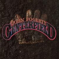 John Fogerty - Centerfield Green
