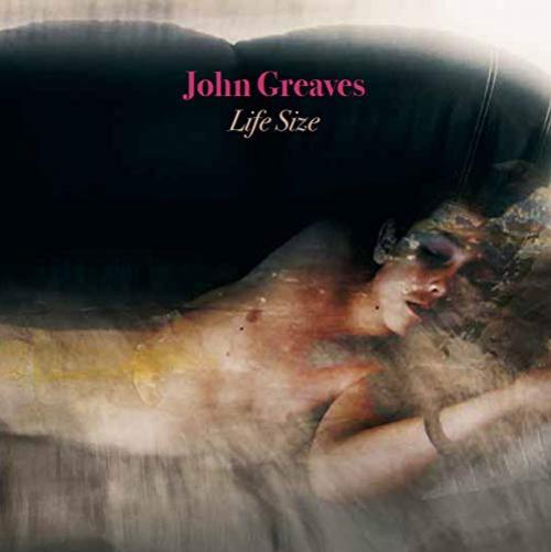 John Greaves - Life Size