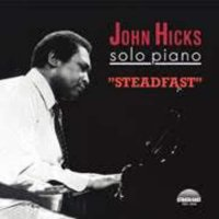 John Hicks - Steadfast