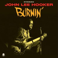 John Lee Hooker - Burnin Limited Audiophile Pressing