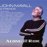John Mayall -Along For The Ride