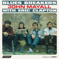 John Mayall -Blues Breakers With Eric Clapton