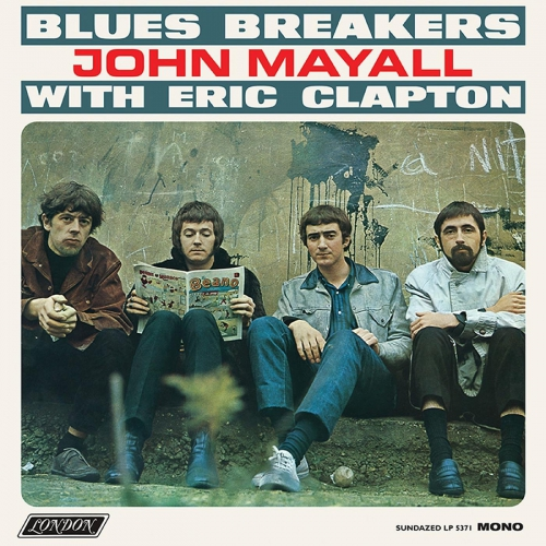 John Mayall - Blues Breakers With Eric Clapton