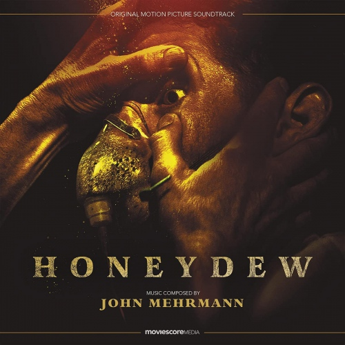 John Mehrmann - Honeydew - Original Soundtrack