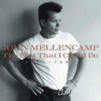 John Mellencamp - The Best That I Could Do 1978-1988 Gold