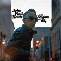 John Paul Keith -The Rhythm Of The City