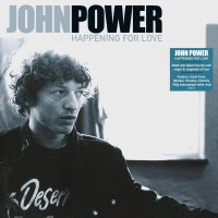 John Power - Happening For Love