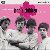 John's Children - There's An Eye In The Sky