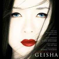 John Williams /  Yo-Yo Ma - Memoirs Of A Geisha