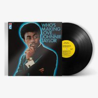 Johnnie Taylor -Who's Making Love