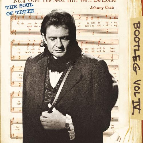 Johnny Cash - Bootleg 4: The Soul Of Truth
