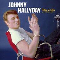 Johnny Hallyday - Tete A Tete Plus Retiens La Nuit