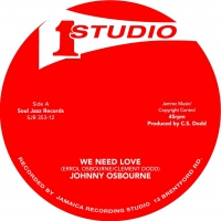 Johnny Osbourne -We Need Love / I'll Be Around