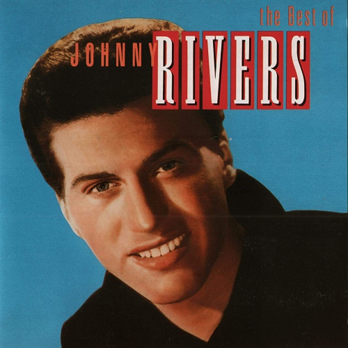 Johnny Rivers -The Best Of Johnny Rivers - Greatest Hits