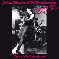 Johnny Thunders - Down To Kill - Live At The Speakeasy