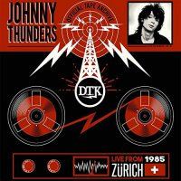 Johnny Thunders -Live From Zurich '85