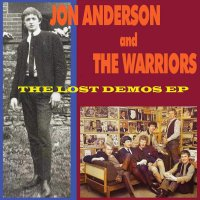 Jon Anderson &  The Warriors - Lost Demos