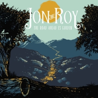 Jon & Roy - Road Ahead Is Golden