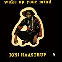 Joni Haastrup -Wake Up Your Mind