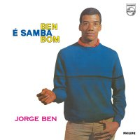 Jorge Ben - Ben E Samba Bom