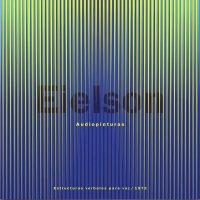 Jorge Eduardo Eielson - Audiopinturas: Estructuras Verbales Para Voz