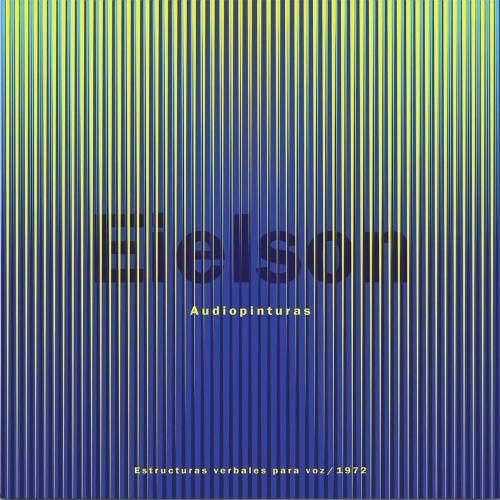 Jorge Eduardo Eielson -Audiopinturas: Estructuras Verbales Para Voz