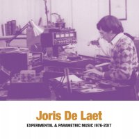 Joris De Laet - Experimental & Parametric Music