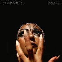 Jose Manuel - Janara