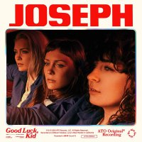 Joseph -Good Luck, Kid Clear