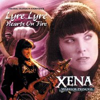 Joseph Loduca -Xena: Warrior Princess - Lyre, Lyre Hearts On Fire