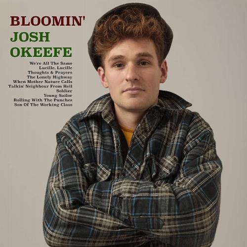 Josh Okeefe - Bloomin' Josh Okeefe