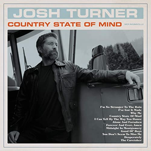 Josh Turner -Country State Of Mind
