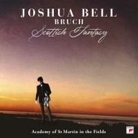 Joshua Bell & Academy Of St Martin In The Field -Bruch: Scottish Fantasy
