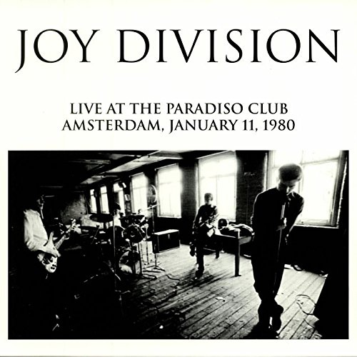 Joy Division - Live At The Paradiso Club