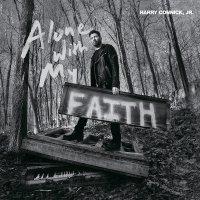Jr. Harry Connick - Alone With My Faith