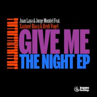 Juan Laya / Jorge Montiel /  Los Charly's Orchestra - Give Me The Night