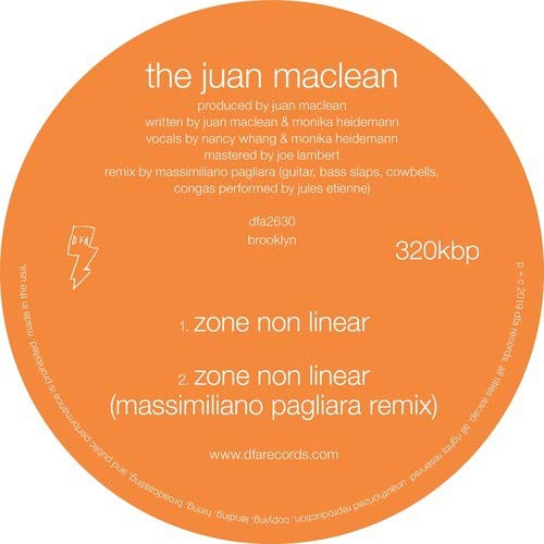 Juan Maclean - What Do You Feel Free About? / Zone Nonlinear